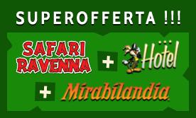 Safari Ravenna + Mirabilandia + Hotel | SUPEROFFERTA !!!