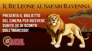 Il Re Leone al Safari Ravenna - presenta il biglietto del cinema per ricevere subito 3€ di sconto sull'ingresso!
